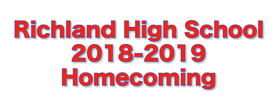Text: Richland High School 2018-2019 Homecoming